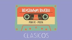 Benjamin Rivera | Por Fe | Video Lyric