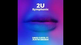 2U (feat. Justin Bieber) (Symphonic) David Guetta - download - lyrics