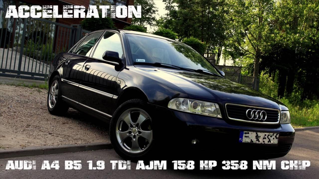 Acceleration Audi A4 B5 19 Tdi Ajm 158 Hp 358 Nm Chip Mt Youtube