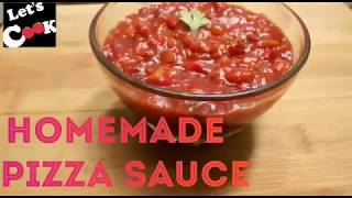 PIZZA SAUCE HOMEMADE PIZZA SAUCE EASY RECIPE BY LET