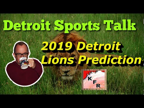 Lions 2019 season prediction l Detroit sports l Karl's commentary