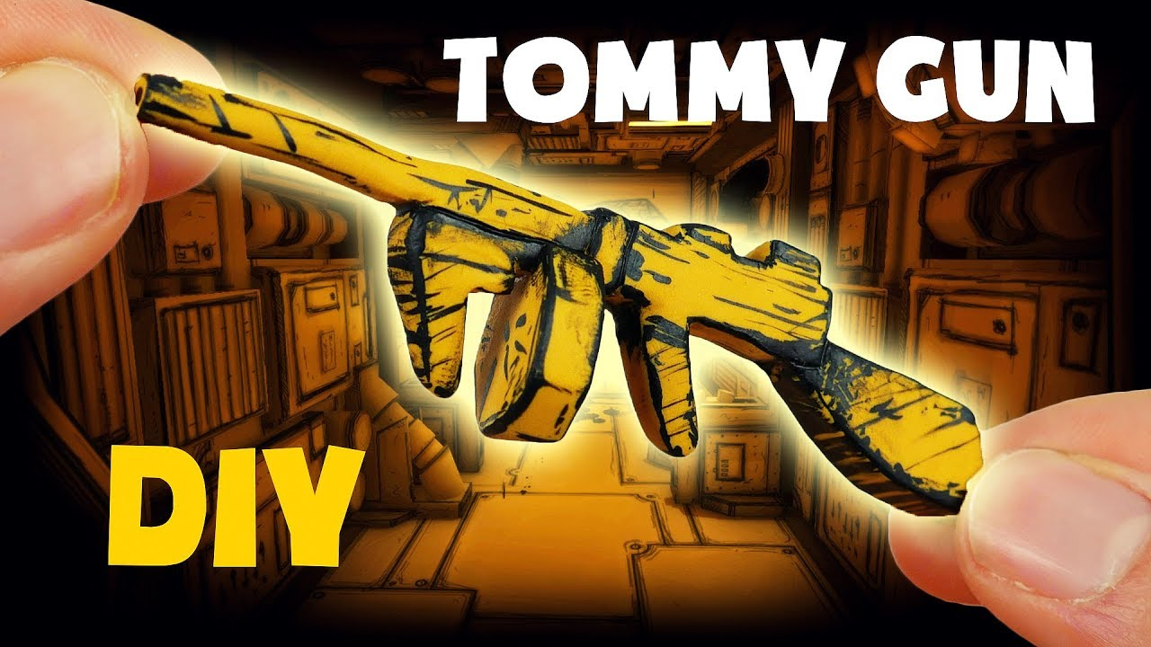 How to make TOMMY GUN! DIY Bendy and the Ink Machine Chapter 3