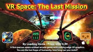VR Space: The Last Mission - how long can you resist in this VR FPS space combat arcade.
