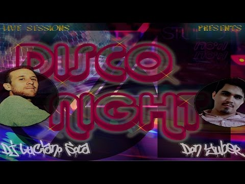 Live Sessions Presents... DISCO NIGHTS by Dj Luciano Sola & Don Yuber