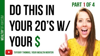 Retire Early: What To Do With Your Money In Your 20s [Part 1-College Student Money Management]