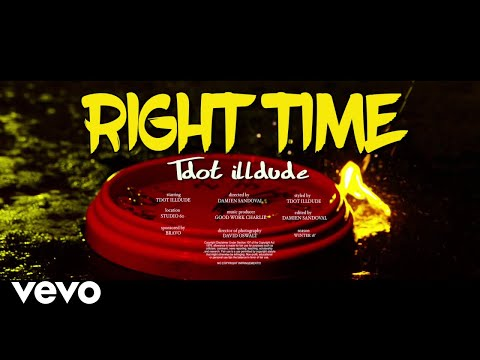 Tdot Illdude - Right Time