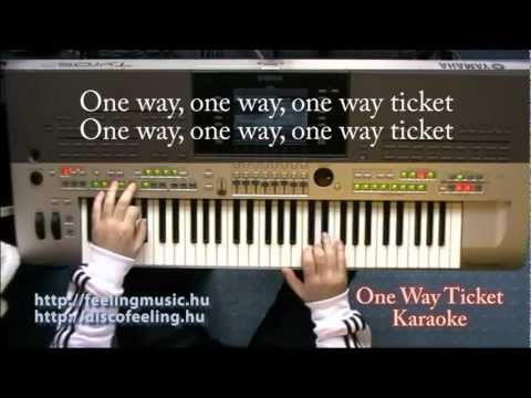 One Way Ticket - Karaoke, lyrics