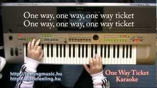One Way Ticket - Karaoke, lyrics