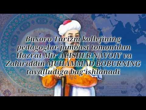 Alisher Navoiy va Zahiriddin Muhammad Boburning tavalludiga bagʻishlangan. BUXORO Turizm kolleji