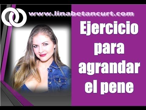 Ejercicio para agrandar el pene explica Lina Betancurt -Asesora Sexual