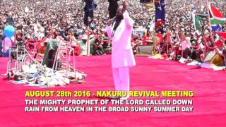 NAKURU HOLY SPIRIT RAIN 2016 - SHOCK AS THE MAN OF GOD CALLS DOWN RAIN FROM HEAVEN AND IT OBEYS