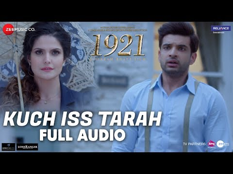 Kuch Iss Tarah - Full Audio | 1921 |...