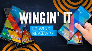 LG Wing Review: Phones Are Fun Again