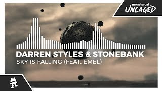Darren Styles & Stonebank - Sky Is Falling (feat. EMEL) [Monstercat Release]
