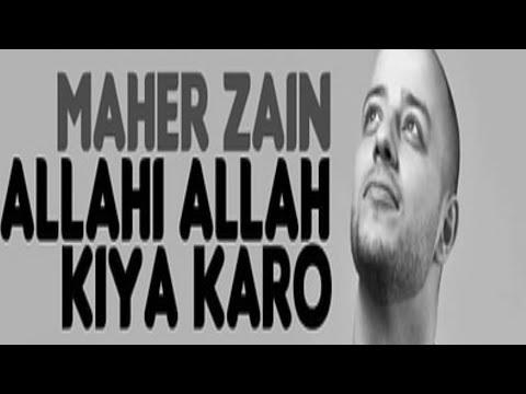 Maher Zain WhatsApp Status || ALLAHI Allah KIYA KARO || Towhid official