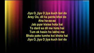 Jiya O jiya O jiya kuch bol do - Jab Pyar Kisi Se Hota Hai - Full Karaoke