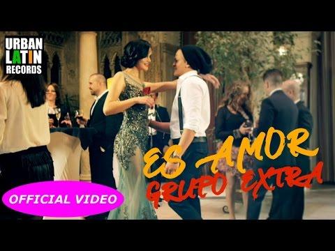 GRUPO EXTRA – ES AMOR – (OFFICIAL VIDEO) BACHATA 2018