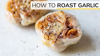 How-to Roast Garlic