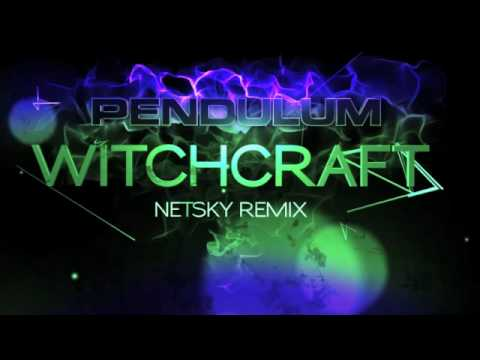 Pendulum - Witchcraft (Netsky Remix)