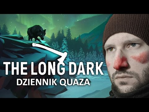 The Long Dark - dziennik quaza