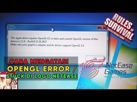 Cara Mengatasi OpenGL / Stuck Logo NetEase Error INTEL HD - RULES OF SURVIVAL