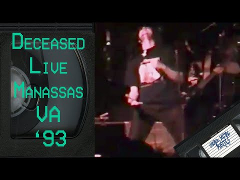DECEASED Live in Manassas VA July 23 1993 FULL CONCERT