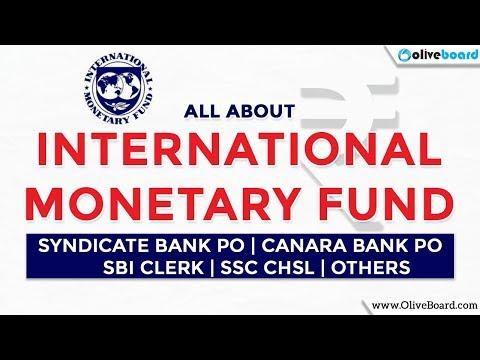 International Monetary Fund (IMF) | Canara Bank PO | SBI Clerk | SSC CHSL | Others
