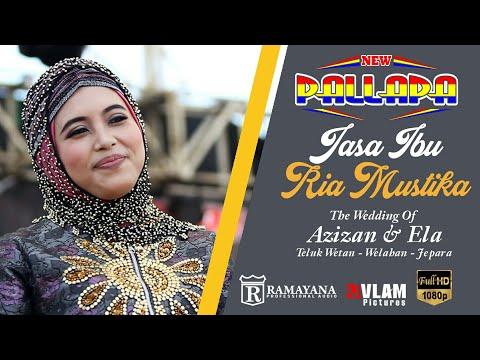 Download Lagu Ria Mustika - Jasa Ibu - New Pallapa Welahan