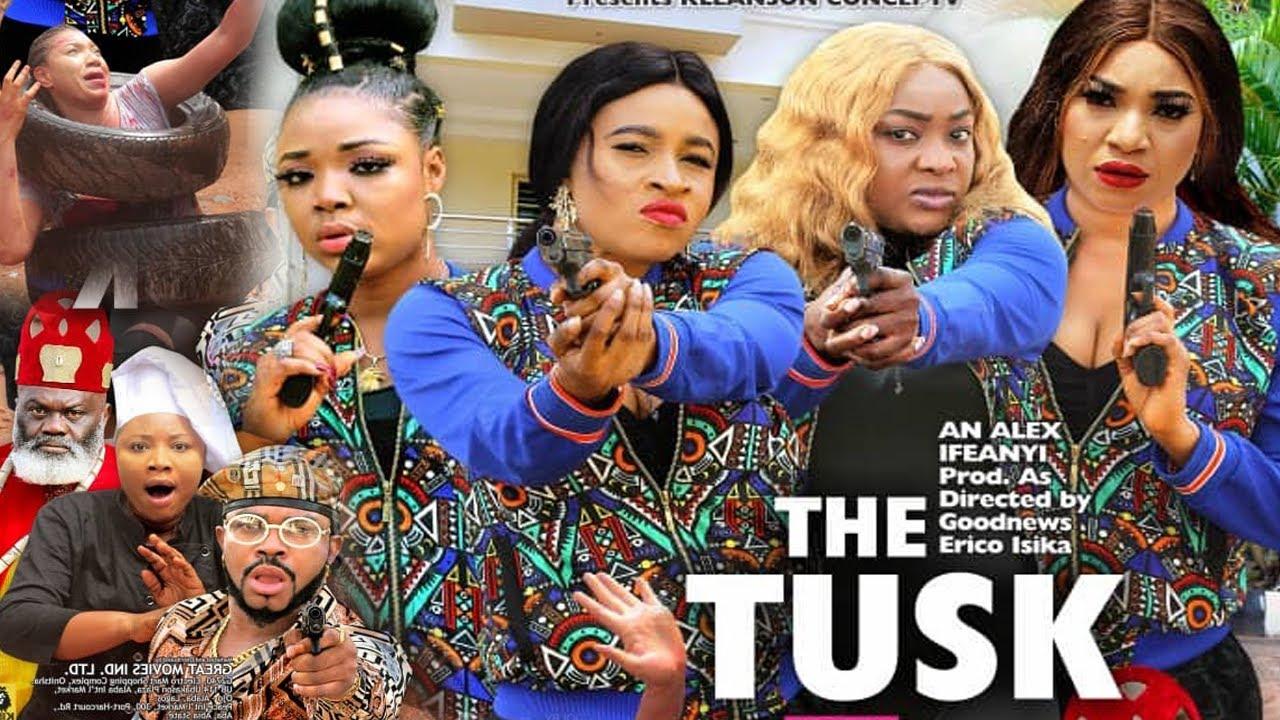 Download THE TUSK SEASON 7 {NEW HIT MOVIE} - 2021 LATEST NIGERIAN NOLLYWOOD MOVIE