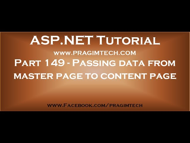 Part 149   Passing data from master page to content page in asp net