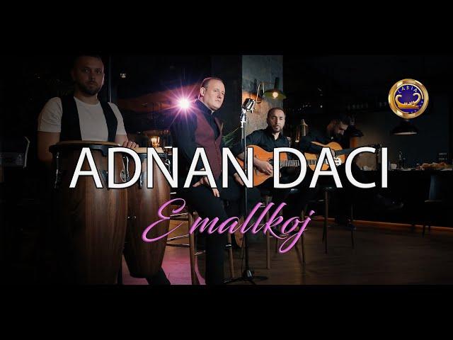 Adnan Daci  - E mallkoj