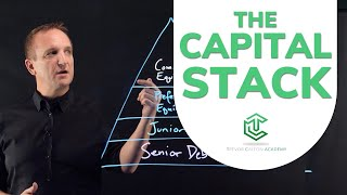 What is the Capital Stack?