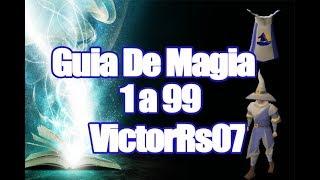 Guia de Magia 1 - 99 + Metodos Alternos - VictorRs07
