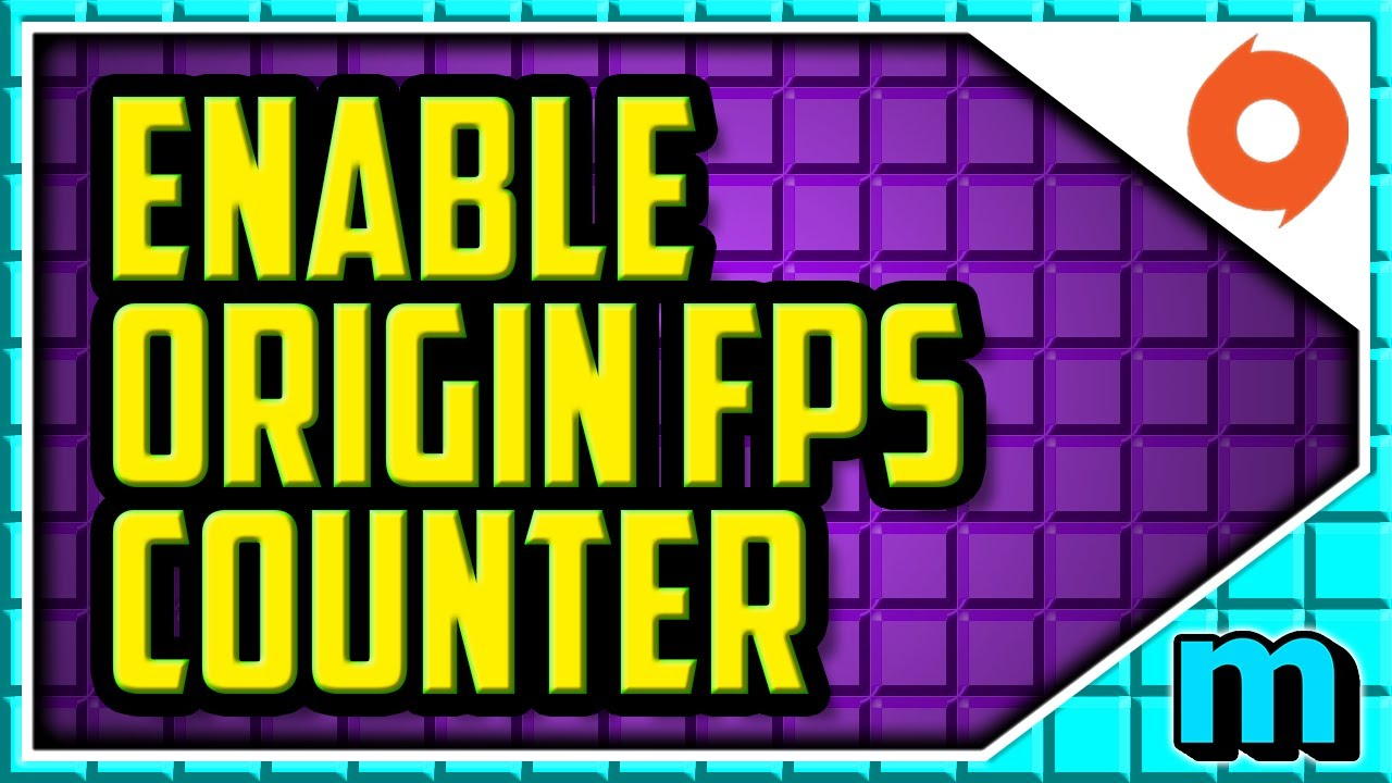How To Enable FPS Counter In Origin WORKING 2019 (QUICK & EASY) - Origin  Turn On FPS Counter