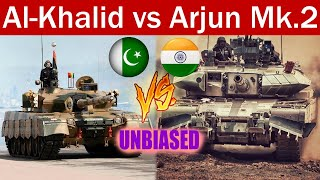 Arjun vs Al-Khalid - UNBIASED Indian vs Pakistan MBT comparison