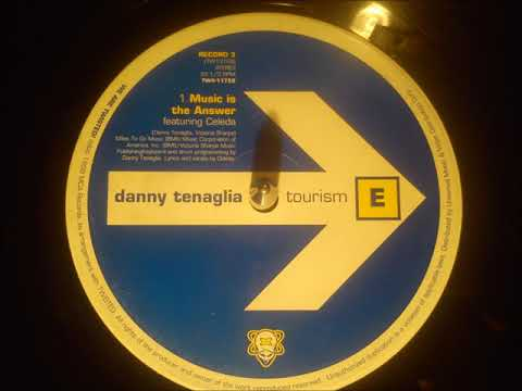 "Danny Tenaglia feat Celeda - ""Music is the answer"" - ★"