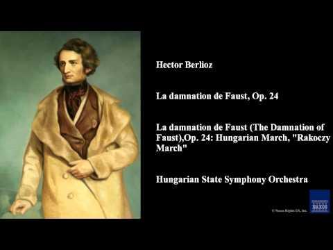 Hector Berlioz, La damnation de Faust, Op. 24