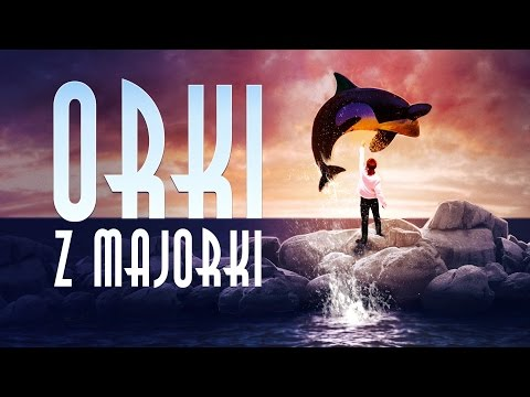 """""""Orki z Majorki""""  (Official Video Clip)"""