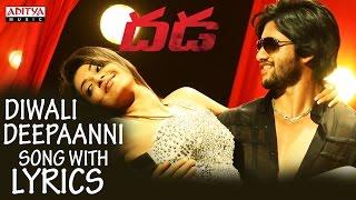 Diwali Deepaanni Full Song With Lyrics - Dhada Songs - Naga Chaitanya, Kajal Aggarwal, DSP