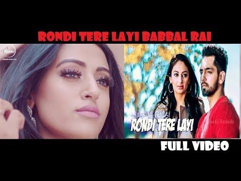 Rondi tere layi Babbal Rai full video bass boosted