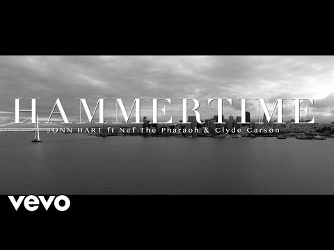 Jonn Hart - Hammertime ft. Nef The Pharoah, Clyde Carson