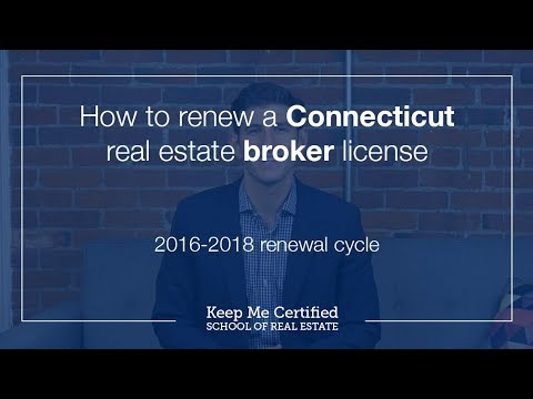 how to renew a connecticut real estate broker license 2016-2018