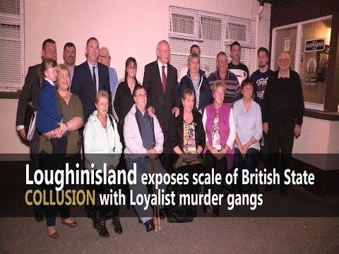Loughinisland exposes scale of British State COLLUSION with Loyalist murder gangs - McGuinness