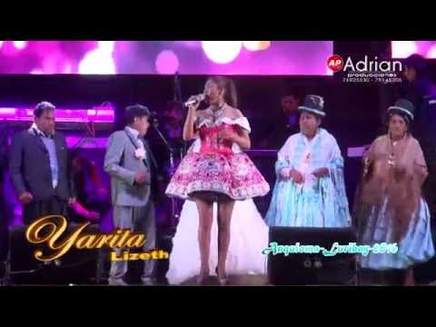Yarita Lizeth Yanarico En vivo 2016 - Anquioma Luribay #1 (ADRIAN PRODUCCIONES)