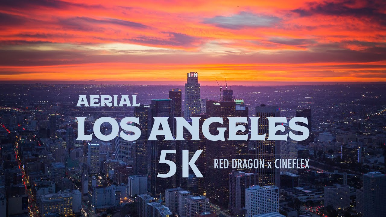 Download 5K Aerial over Los Angeles with Cineflex and RED Dragon