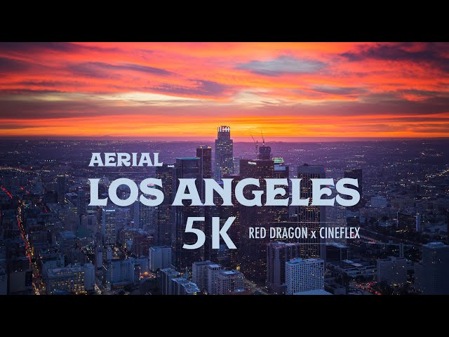 5K Aerial over Los Angeles with Cineflex and RED Dragon