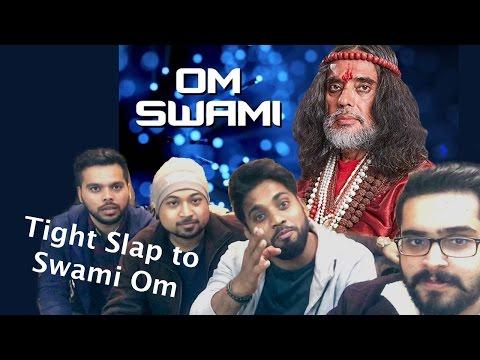 Swami Om - Face Off (tight slap)