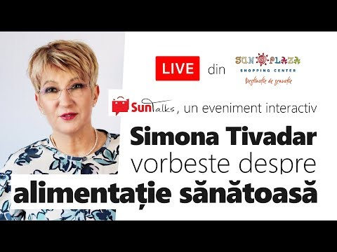 Alimentație sănătoasă cu Simona Tivadar. Curs video explicativ