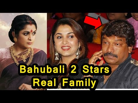 Baahubali 2 Actors Real Life Family | 2017