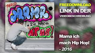 "02. Rapfan ft. Yokai - ""Mama, ich mach Hip Hop"" (prod. by. Yokai Beatz)"